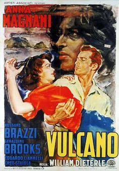 Volcano (1950) Vulcano (original title) Stars: Anna Magnani, Rossano Brazzi, Geraldine Brooks, Eduardo Ciannelli   ~ Director: William Dieterle (Italian Poster)
