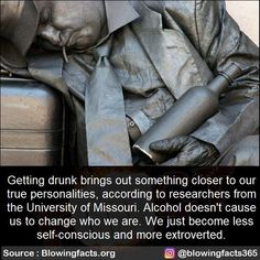 Getting drunk brings out something closer to our true personalities, according to researchers from the University of Missouri. We just become less self-conscious and more extroverted. Wierd Facts, Wow Facts, Wtf Fun Facts, Funny Facts, Funny Signs, Crazy Facts, Epic Facts, Random Facts, Random Stuff