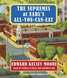 The Supremes at Earl's All-You-Can-Eat by Edward Kelsey Moore, http://www.amazon.com/dp/0385362870/ref=cm_sw_r_pi_dp_l5mqrb0R3JXN2