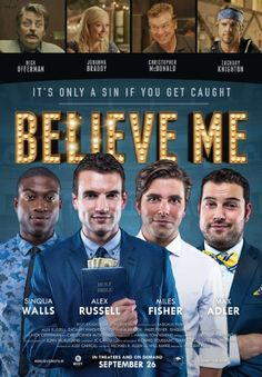Checkout the movie 'Believe Me' on Christian Film Database: http://www.christianfilmdatabase.com/review/believe-me/