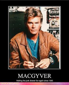 """""""What would MacGyver do?"""" This article mentions some quick simple solutions that are inspired by the 1985 television show MacGyver. 80 Tv Shows, Old Shows, Great Tv Shows, Movies And Tv Shows, Macgyver Tv, Angus Macgyver, Nicolas Le Floch, Tv Sendungen, Emission Tv"""