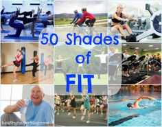 50 Shades of Fit - We're all in a unique place on our fitness journey! Fitness isn't definable...we're all on the road to achieving it!
