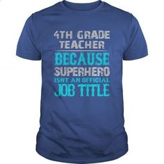 4th Grade Teacher Shirt - design your own t-shirt #funny shirts #long sleeve shirt