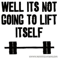 It wants you to lift it