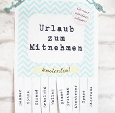 titatoni ♥ DIY : Urlaub ToGo {free printable} - Home Page Blog Writing, Diy Birthday, Creative Gifts, Diy Paper, Little Gifts, Diy Gifts, Free Printables, Printable Tags, Diy And Crafts