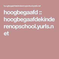 hoogbegaafd :: hoogbegaafdekinderenopschool.yurls.net