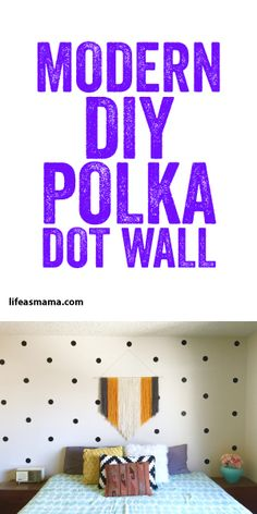 Modern DIY Polka Dot Wall