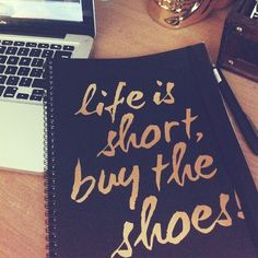 buy the shoes.