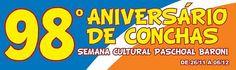 Programação Oficial em comemoração ao 98º Aniversário de Conchas - Semana Cultural Paschoal Baroni, de 26 de Novembro à 06 de Dezembro de 2014