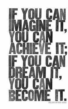 You can Imagine it, You can Dream it, but you won't Achieve it nor Become it until you make it your #1 Goal, and then develop the steps necessary to achieve it. We can show you How!! http://www.goalsforall.com. http://weightloss-diets.co.uk