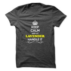 [Top tshirt name printing] Keep Calm and Let LAVENDER Handle it  Teeshirt this week  Hey if you are LAVENDER then this shirt is for you. Let others just keep calm while you are handling it. It can be a great gift too.  Tshirt Guys Lady Hodie  SHARE and Get Discount Today Order now before we SELL OUT  Camping 2015 special tshirts and let friday handle ith keep calm fridah itcalm calm and let lavender handle ith keep calm and let fridah handle itcalm