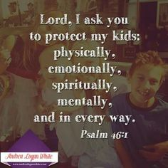 Lord watch over my children