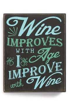 Primitives by Kathy 'Wine Improves with Age. I Improve with Wine' Box Sign | Nordstrom