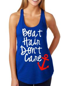 BOAT hair DONT care tank by 90ProofDesigns on Etsy
