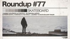 #77 ROUNDUP: SKATEBOARD - Spitzbergen, Äthiopien & Colorado! - IRIEDAILY