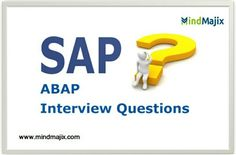 SAP ABAP Interview Questions and Answers for free @mindmajix.com  course link: www.mindmajix.com/sap-abap-interview-questions  #sap #abap #interview #questions #answers #training #online #tech #education #course #class #free #demo
