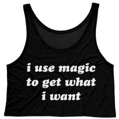 I Use Magic to Get What I Want Crop Tank Top Magic Crop Witch Crop... (825 DOP) ❤ liked on Polyvore featuring tops, crop tops, halloween, tank tops, shirts, black, tanks, women's clothing, boxy shirt and neon pink tank