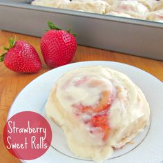 Strawberry Sweet Rolls with Cream Cheese Icing - A baJillian Recipes All You Need Is, Cream Cheese Icing, Instant Yeast, Dinner Dishes, Sweet Bread, Cinnamon Rolls, Baking Recipes, Good Food, Strawberry