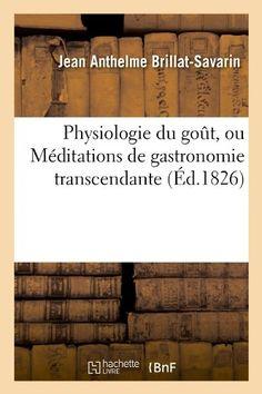 kappapdfebook libraa: 🏠 Download Ebook france 🏠 Physiologie du goût, ...