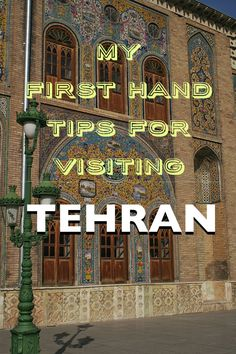 Visiting the capital of Iran, Tehran, can be a daunting experience. But with a…