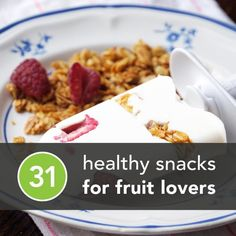 Yum! 31 #healthysnacks ideas for fruit lovers from our friends at @Greatist.