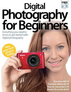 """For an essential guide to the basics of photography, pick up the latest edition of the Digital Photography For Beginners book from Imagine Bookazines today!"""