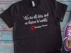 Just Because I don't react doesn't mean I don't notice, Marilyn Monroe T Shirt, Marilyn Monroe Quote T Shirt, Vintage Hollywood Star Quotes Marilyn Monroe T Shirts, Marilyn Monroe Quotes, John Wayne Quotes, Mens Face Mask, Star Quotes, Plus Size T Shirts, How To Make Tshirts, Country Outfits, School Shirts