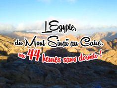 L' #Egypte du Mont_Sinai au #Caire, ou 44 heures sans dormir ! Cliquer sur l'image pour lire l'article ! #Voyage #Sinai #Moise