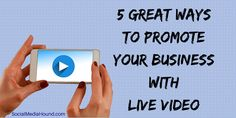 5 Great Ways to Promote Your Business with Live Video Live stream video is big! Businesses of all sizes are using Periscope, Facebook Live, Busker, and another live streaming video apps as part of their marketing plan. They're getting creative and growing their businesses as a result. There are countless ways to incorporate live video into your marketing plan and here are a few just to get you thinking. #LiveVideo #LiveStreaming #FacebookLive #Periscope