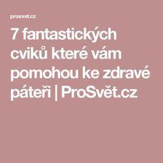 7 fantastických cviků které vám pomohou ke zdravé páteři | ProSvět.cz