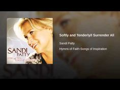 Softly and Tenderly/I Surrender All