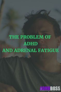 Because of ADHD medication, stimulants, and stress - many people with ADHD are at risk of developing adrenal fatigue. But, this article can save you. Adhd Odd, Adhd And Autism, Adhd Signs, Adhd Medication, Adhd Help, Adhd Diet, Attention Deficit Disorder, Adhd Brain, Adhd Strategies