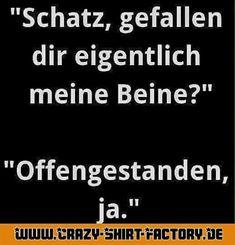 Aber natürlich ...  #crazys #prost #fun #spass #rauchen #trinken #verrückt #saufen #irre #crazyshirtfactory #geilescheiße #funpic #funpics #schatz #beine #liebe