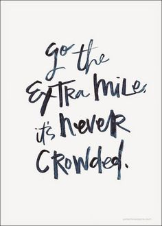 Turn the Other Cheek, Go the Extra Mile Oh my goodness, I love this, no wonder I never see anyone else there!