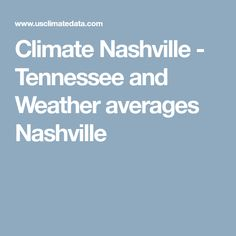 Climate Nashville - Tennessee and Weather averages Nashville