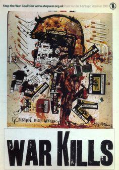 """""""War Kills"""" Poster by Ralph Steadman for the Stop the War Coalition, 2003 [Iraq War] - Imgur"""