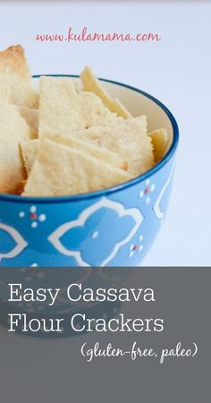 Easy paleo cassava flour cracker recipe from www.kulamama.com.  These are so easy to make and taste amazing!  Grain-free, dairy-free, gluten-free.