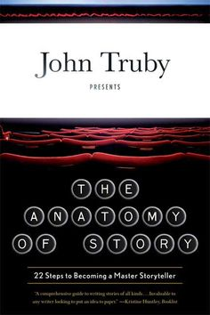 🌠🌠Télécharger🌠🌠 The Anatomy of Story: 22 Steps to Becoming a Master Storyteller (English Edition) Livre eBook France Truby-】 American Graffiti, Shandy, Writing Process, Writing Tips, Creative Writing, Writing Resources, Writing Help, Good Books, Books To Read