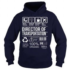 Awesome Shirt For Director Of Transportation T Shirts, Hoodie