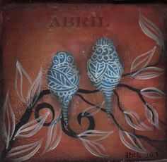"""Original Love Bird Painting Oils and paint markers on thick wood block.Measures : 5.5x5.5""""One of a Kind work by Abril Andrade GriffithWatermark is only on digital Image not on OriginalAll  Content Copyrighted © by Abril Andrade Griffith.  Any use of images is prohibited without express permission from the artist."""