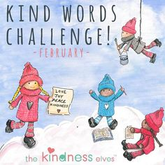 Happy 2017 and we hope it brings you so much kindness and love. We are excited to announce a Kind Words Challenge for the month of February and would love for Kindness Challenge, Word Challenge, Preschool Friendship, Kindness Elves, Teaching Kindness, Elementary Counseling, Career Counseling, School Counselor, Elementary Schools