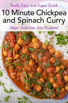 This healthy 10 Minute Chickpea and Spinach Curry is an easy vegan curry that you need in your life. It's low in calories and fat and you just tip everything in to the pan and it's ready less than 10 minutes later. Bursting with iron rich spinach and protein packed chickpeas, this vegetarian and gluten free curry freezes well and it's a simple Indian recipe to adapt.
