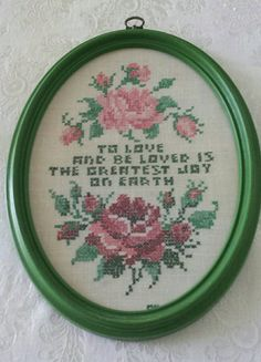 Check out this item in my Etsy shop https://www.etsy.com/listing/247043591/vintage-sampler-with-pink-roses-to-love