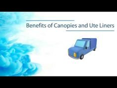 There are many benefits of canopies and UTE liners such as canopies secure your tools and other equipment. Go through this video and know all the benefits of canopies and UTE liners.