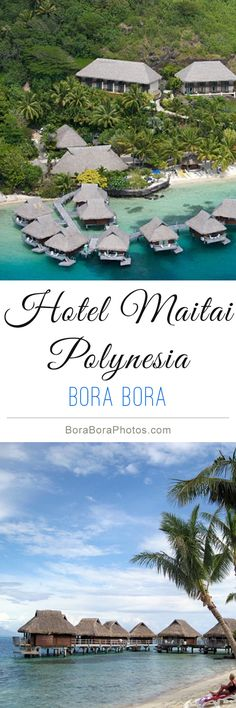Hotel Maitai Polynesia - Whether you are looking for an unforgettable vacation or a destination for a romantic honeymoon. This Bora Bora island resort offers a variety of accommodation types to suit your budget.