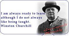 #Churchill #Quote about learning