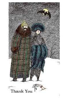 Thank You Note by Edward Gorey (American, 1925–2000) What's this peculiar note from under the snow? A simple thank you, of course. As a letter writer, with few exceptions, Edward Gorey engaged in only cursory communication. But those who received a message from the artist, writer, and set designer might have found the envelope adorned with a drawing.