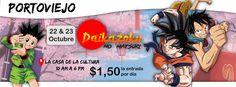 Evento: Daikazoku no Matsuri 2016  Fechas: 22 y 23 de Octubre 2016 Lugar:  Casa  de la  Cultura  Portoviejo Entrada  general: $1.50 ...