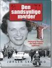 Den sandsynlige morder. Højbjerg mordet 1967. Foreløbing sidste bog om sagen. Og måske den sidste? Bog, Baseball Cards, Sports, Hs Sports, Sport