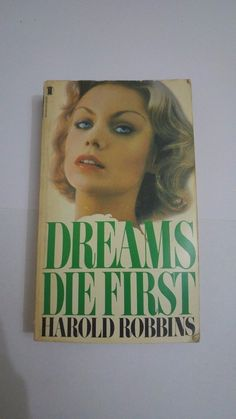 READ THIS BOOK DREAMS DIE FIRST by Harold robbins Literature & Fiction #BOOKS